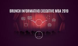 BRUNCH INFORMATIVO EXECUTIVE MBA 2019