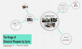 The Usage of Chemical Weapons by Syria