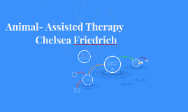 Copy of Animal- Assisted Therapy