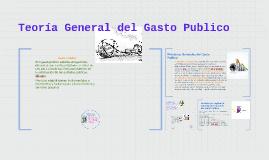 Copy of Copy of Teoría General del Gasto Publico
