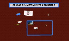Copy of CAUSAS DEL MOVIMIENTO COMUNERO