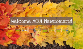 ACUI 2015 - Newcomers Session