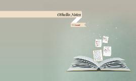 Othello Notes