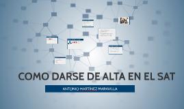 Copy of COMO DARSE DE ALTA ANTE EL SAT