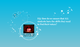 EQ: How do we ensure that all students have the skills they