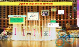 Copy of ¿Qué es un plano de servicio?