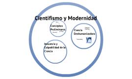 Copy of Cientifismo y Modernidad