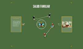 Copy of SALUD FAMILIAR