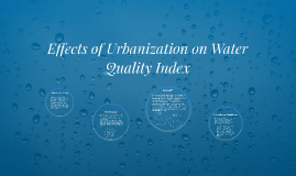 Effects of Urbanization on Water Quality Index