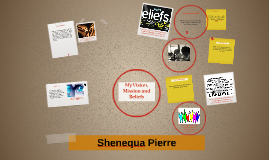 Copy of Shenequa Pierre's Vision, Mission and Beliefs