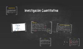 Copy of Investigación Cuantitativa