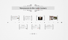 Movements in the 20th Century