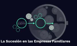 La Sucesión en las Empresa Familiar