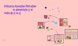 Utilizarea Azotatilor in alimentatie si in viata de zi cu zi