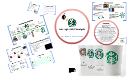 pest swot analysis of starbucks Starbucks corporation swot analysis revealing the main company's strengths, weaknesses, opportunities and threats the facts may surprise you.