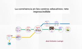La convivencia en los centros educativos, reto imprescindible