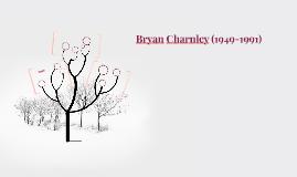 Bryan Charnley (1949-1991)