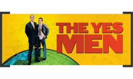 Who are the Yes Men?