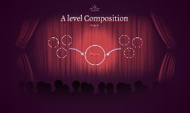 A level Composition