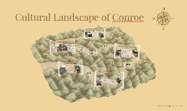 Cultural Landscape of Conroe