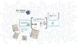 A+ Unit