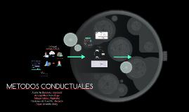 METODOS CONDUCTUALES