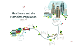 Healthcare and the Homeless Population