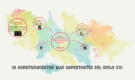 Copy of ACONTECIMIENTOS MAS IMPORTANTES DEL SIGLO XXI
