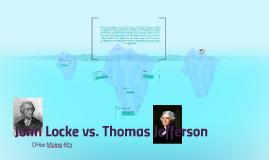 Copy of John Locke vs. Thomas Jefferson