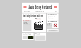 How To Avoid Being Murdered In A Movie