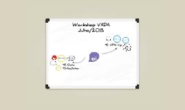 Workshop VADA - Jul 2013