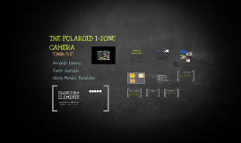 THE POLAROID I-ZONE CAMERA