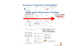 Invariance Properties of Quantifiers & Multi-agent Information Exchange