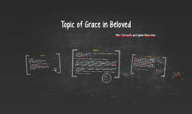 Topic of Grace in Beloved
