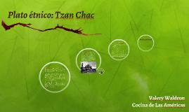 Plato étnico: Tzan Chac