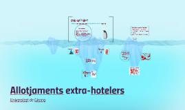 Allotjament extra-hotelers