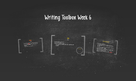 Writing Toolbox Week 6