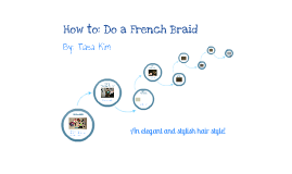 How to: Do a French Braid