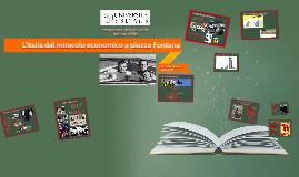 21 - L'Italia dal miracolo economico a piazza Fontana
