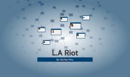 L.A Riot