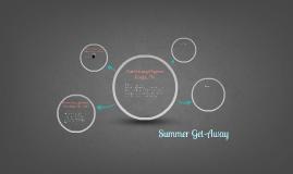 Summer Get-Away