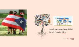 Conectate con la realidad puertorriqueña