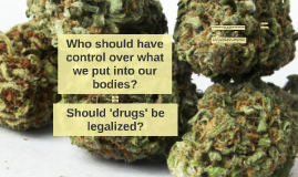 Who should have control over what we put into our bodies?