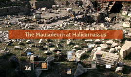 Copy of The Mausoleum at Halicarnassus