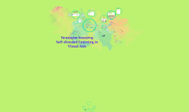 Strategies boosting  Self-directed Learning in Visual Arts