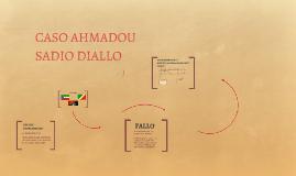 CASO AHMADOU SADIO DIALLO