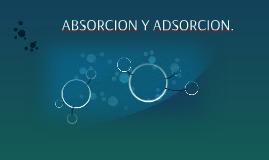 ABSORCION Y ADSORCION.