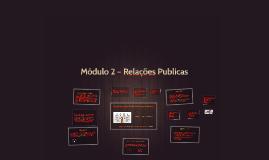 Módulo 2 – Relações Publicas