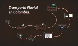 Transporte Fluvial en Colombia.