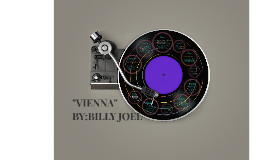 Vienna By:Billy Joel